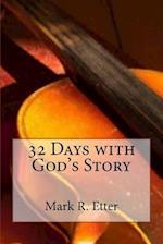 32 Days with God's Story