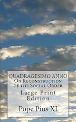 Quadragesimo Anno on Reconstruction of the Social Order