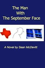 The Man with the September Face