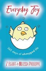 Everyday Joy af Z. Egloff, Melissa Phillippe