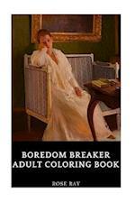Boredom Breaker Adult Coloring Book af Rose Ray