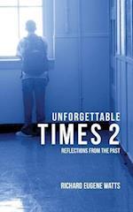 Unforgettable Times 2