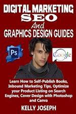 Digital Marketing, Seo and Graphics Design Guides