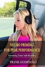 Neuro Priming for Peak Performance