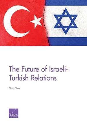 The Future of Israeli-Turkish Relations