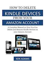 How to Delete Kindle Devices from Your Amazon Account