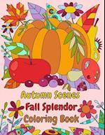 Autumn Scenes Fall Splendor Coloring Book