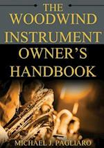 The Woodwind Instrument Owner's Handbook