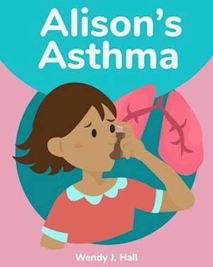 Alison's Asthma