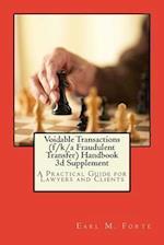 Voidable Transactions (F/K/A Fraudulent Transfer) Handbook 3D Supplemen