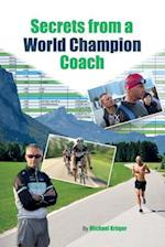 The Secrets from a World Champion Coach
