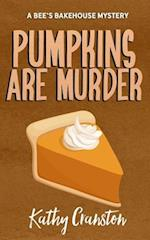 Pumpkins Are Murder