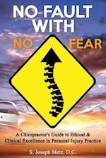 No Fault with No Fear