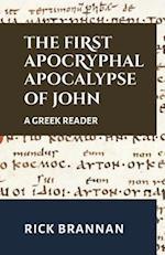 The First Apocryphal Apocalypse of John