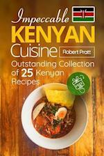 Impeccable Kenyan Cuisine