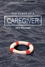 The Power of a Caregiver