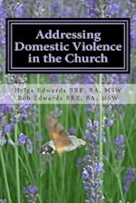 Addressing Domestic Violence in the Church