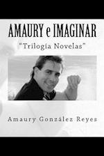 Amaury E Imaginar
