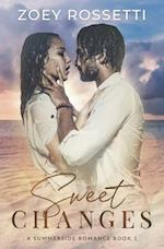 Sweet Changes