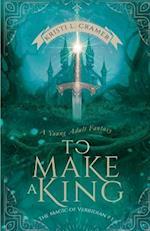 To Make a King af Kristi Cramer