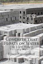 Concrete That Floats on Water