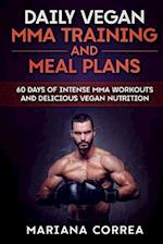 Daily Vegan Mma Training and Meal Plans