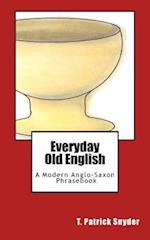 Everyday Old English