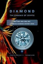 Diamond - The Phoenix of Crypto