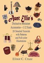 Aunt Ellie's Distinctive Miniature Accessories--1