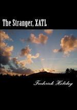 The Stranger, Xatl