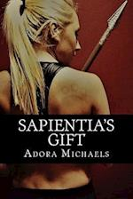 Sapientia's Gift af Adora Michaels