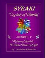 Syraki Crystals of Divinity