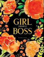 Girl You Are a Boss Journal (Diary, Notebook)