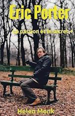 Eric Porter - La Passion Et Le Secret +