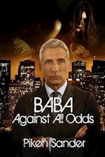 Baba - Against All Odds