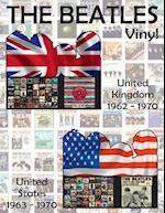The Beatles Vinyl - United Kingdom (1962-1970) & United States (1963-1970)