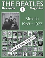 The Beatles Records Magazine - No. 8 - Mexico - Black & White Edition
