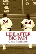 Life After Big Papi