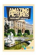 Amazing Pictures and Facts about Vienna