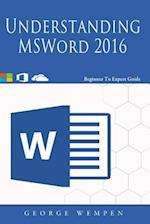 Understanding and Msword 2016