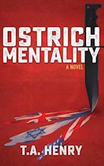 Ostrich Mentality