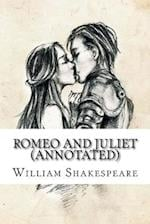 Romeo and Juliet (Annotated)