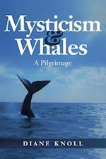 Mysticism & Whales