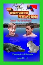 The Adventures of Pete and Rob