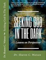 Seeking God in the Dark