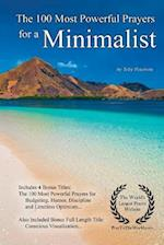 Prayer - The 100 Most Powerful Prayers for a Minimalist - With 4 Bonus Books to Pray for Budgeting, Humor, Discipline & Limitless Optimism - For Men &