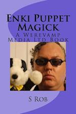 Enki Puppet Magick