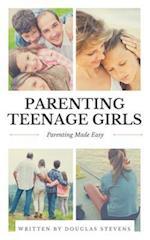 Parenting Teenage Girls