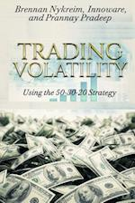 Trading Volatility Using the 50-30-20 Strategy