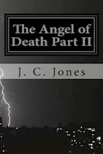 The Angel of Death Part II